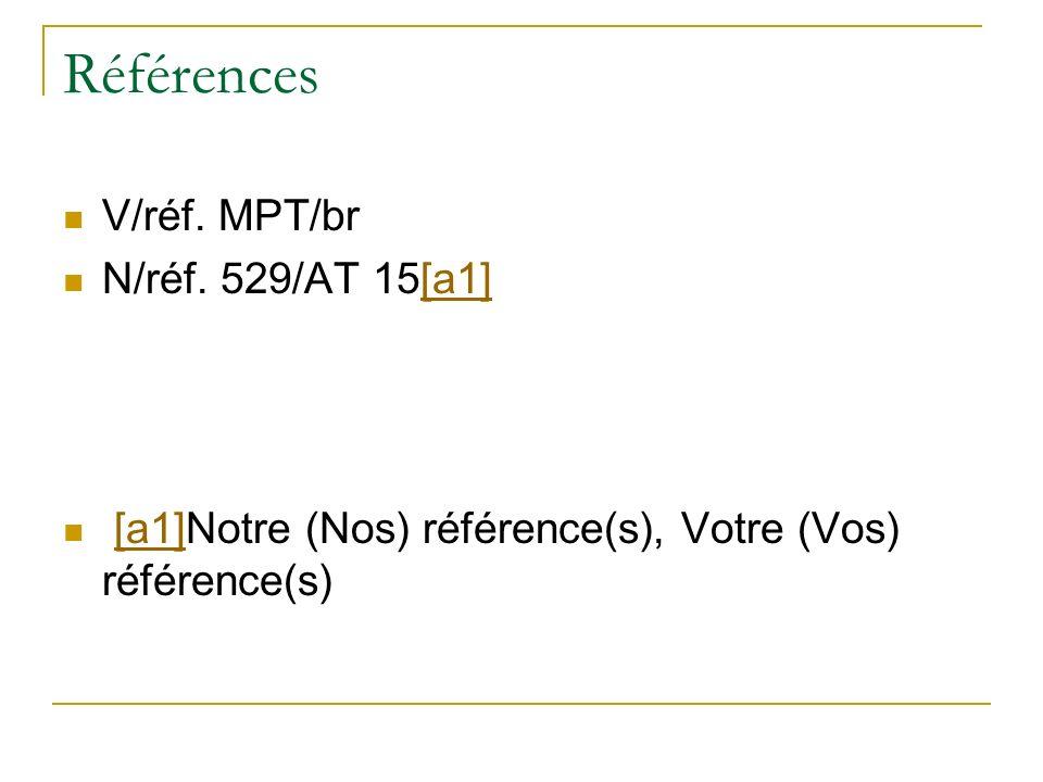 Références V/réf. MPT/br N/réf. 529/AT 15[a1]